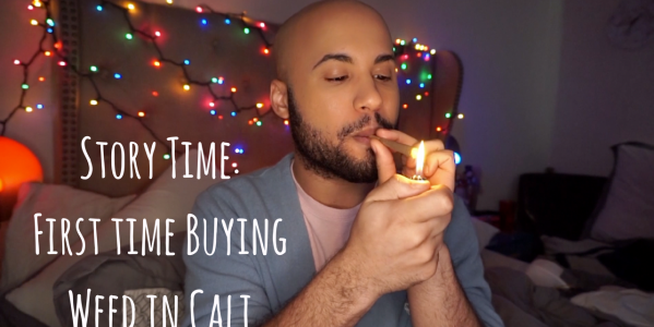 Story Time: First Time Buying Weed in Cali