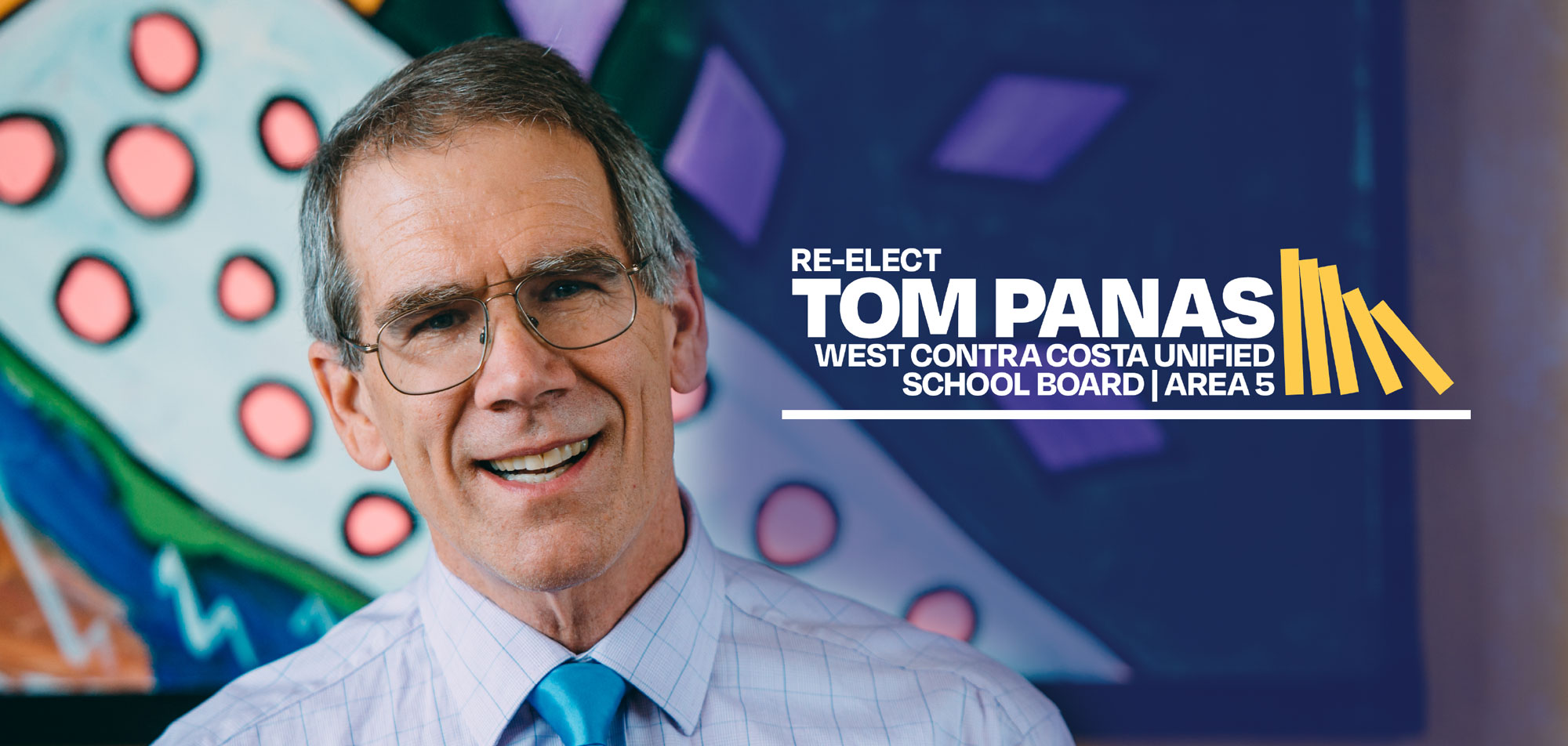 Re-elect Tom Panas for Contra Costa Unified School Board Area 5