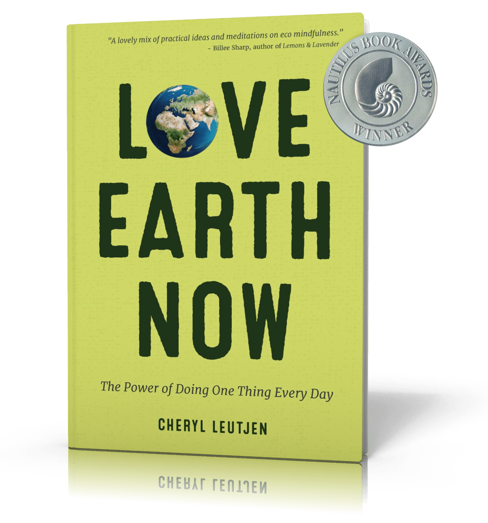 LOVE EARTH NOW: The New Book