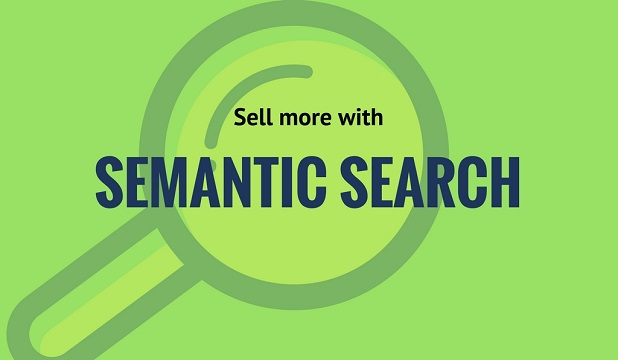 How to Convert More Customers with Semantic Search