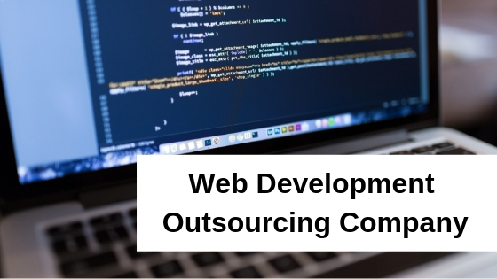 Understanding Outsourcing to a Web Development Company