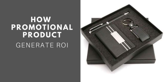 How a Corporate Gift is Helpful to Generate ROI!