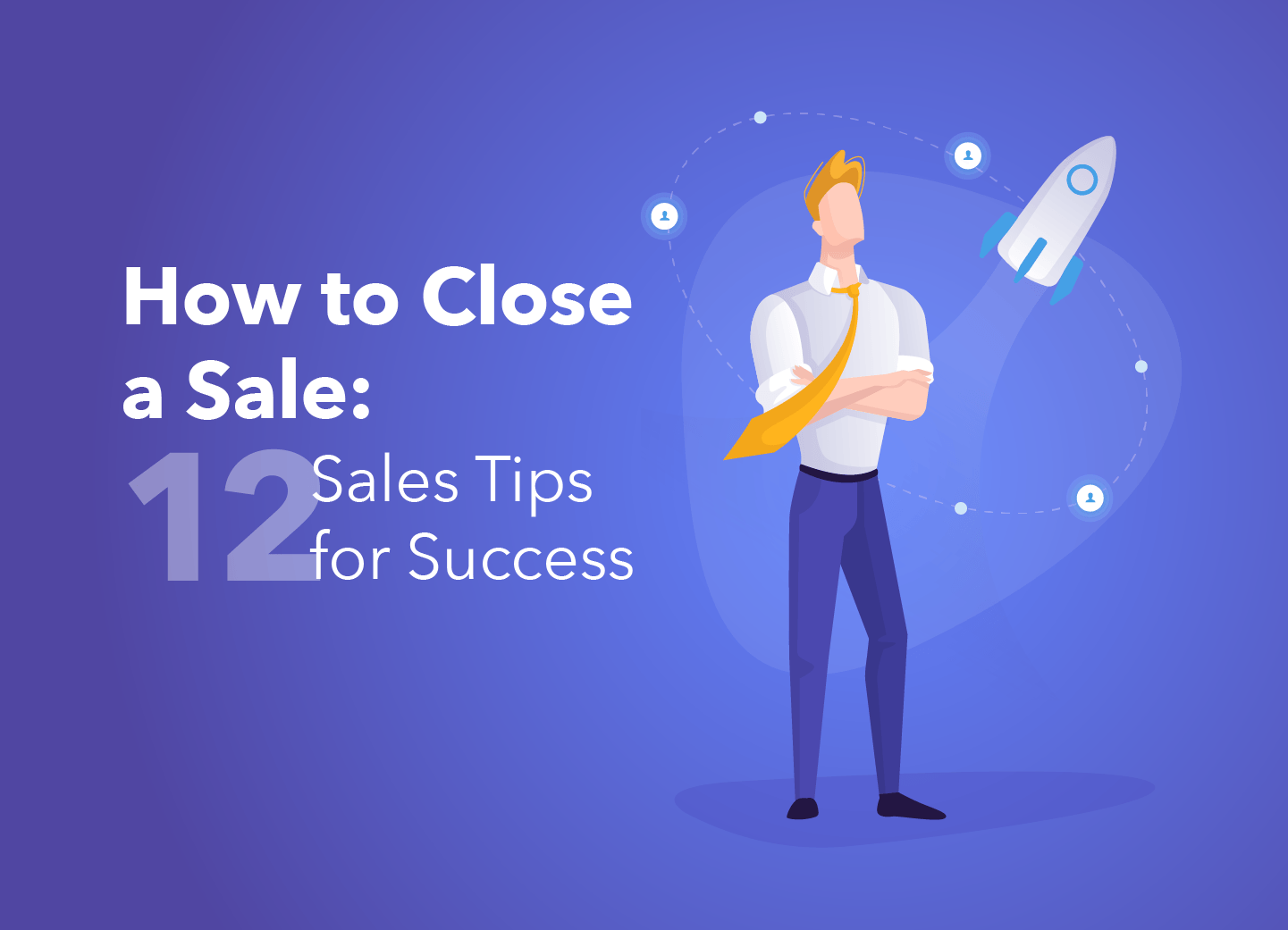How to Close a Sale - Lead Generation