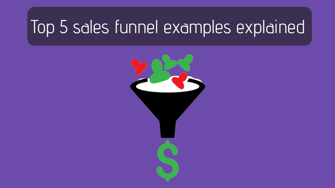 Top 5 Converting Sales Funnels Explained