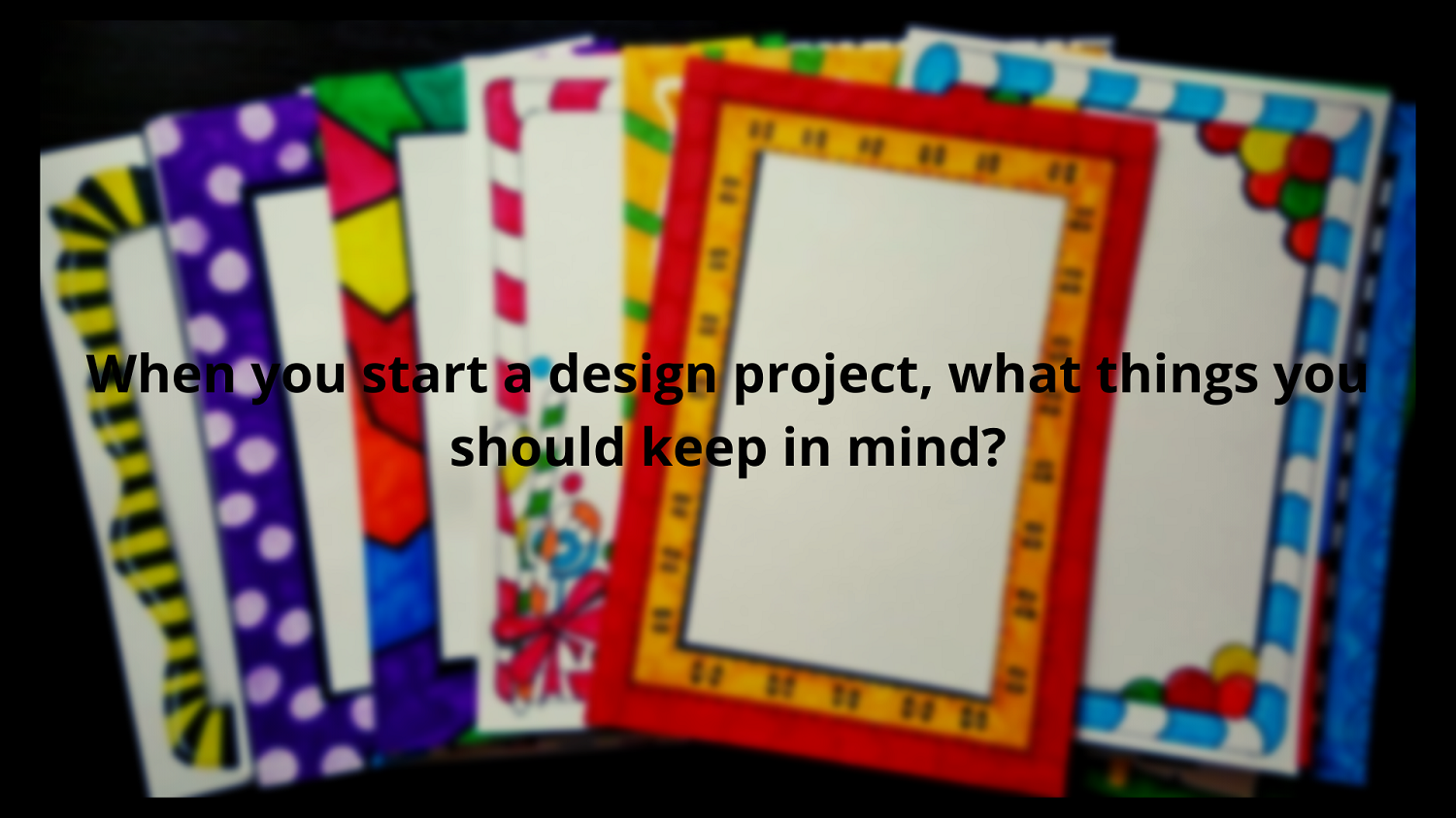 Tips for Starting a Design Project