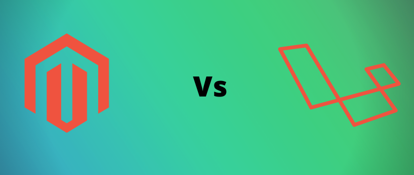 Laravel or Magento – Which is Best for eCommerce Development?