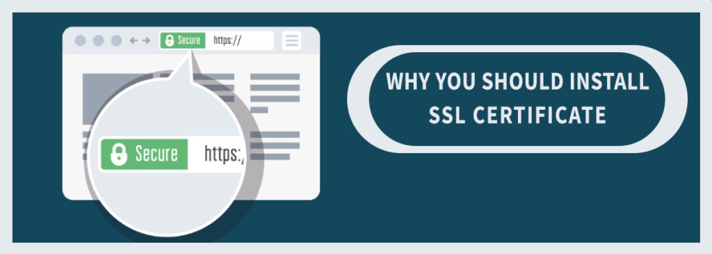 Why You Should Install an SSL Certificate