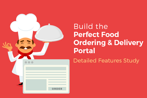 Must-Have Features of a Food Ordering & Delivery Website