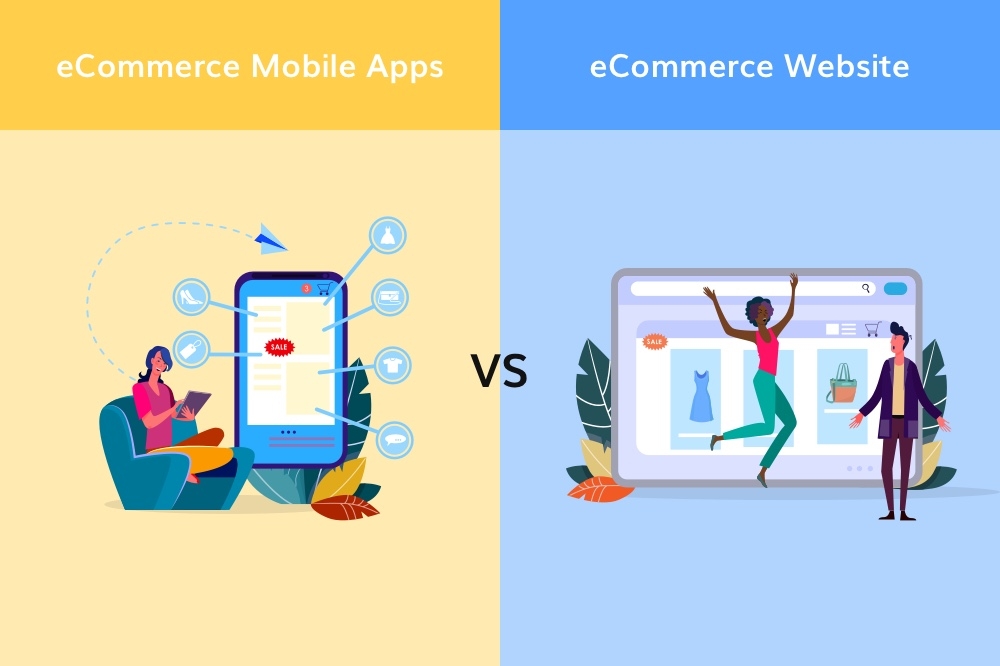 eCommerce Website vs Mobile App: What should retailers choose in 2020