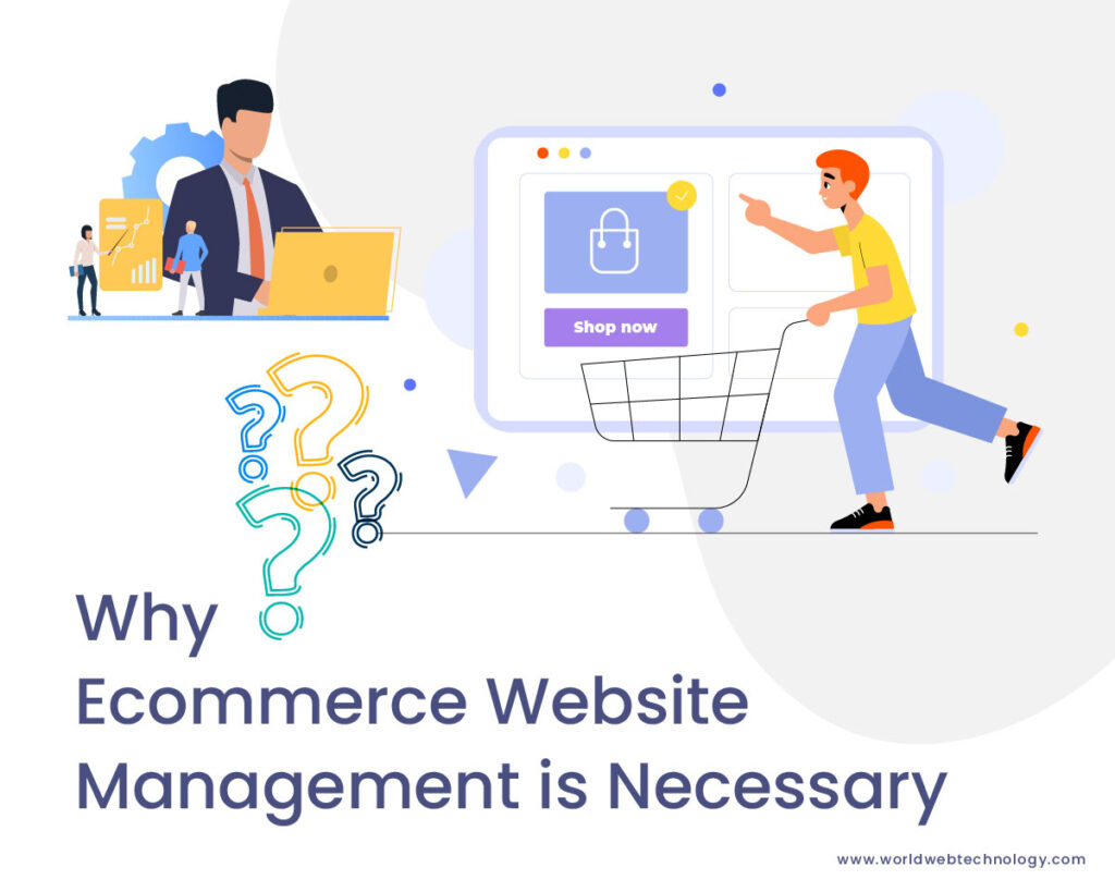 Why eCommerce Website Management is Necessary