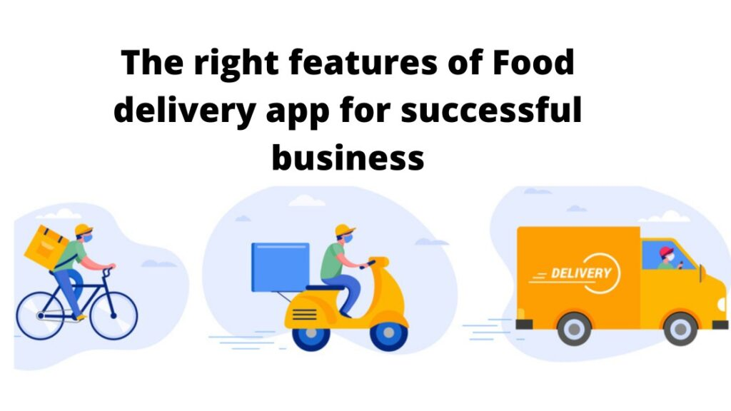 Features of a Successful Food Delivery App