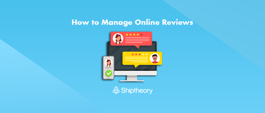 How to Manage eCommerce Brand Online Reviews