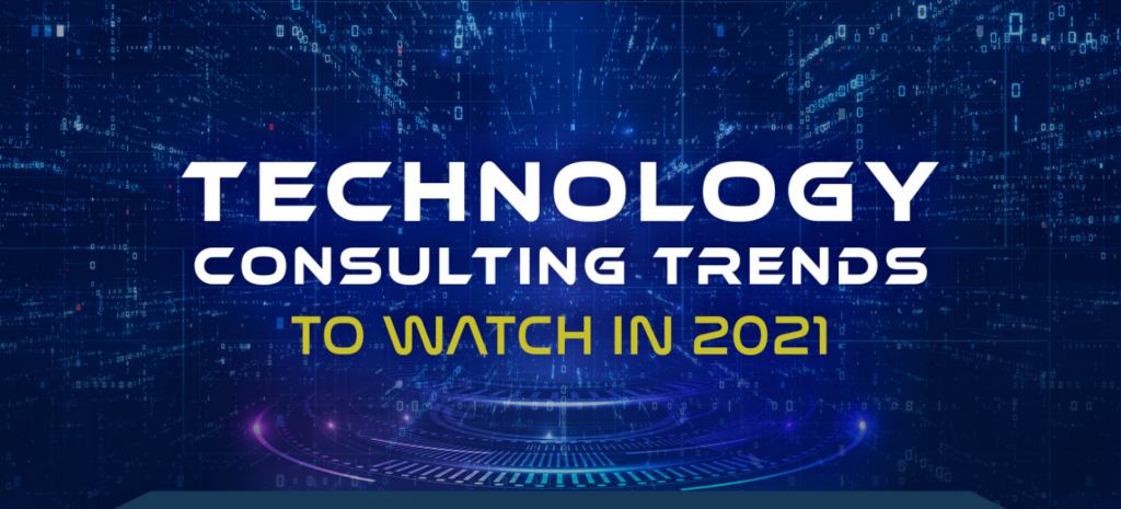 Technology Consulting Trends to Watch