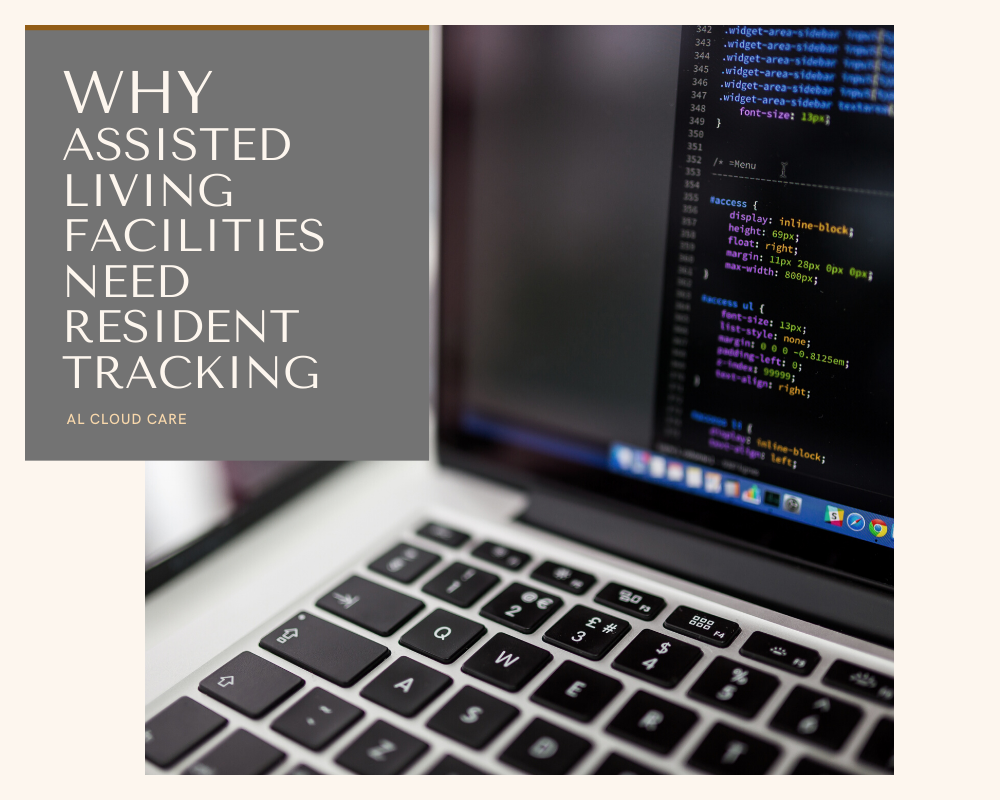 Why Assisted Living Facilities Need Resident Tracking