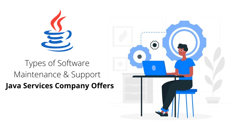 Types of Software Maintenance and Support Java Service Companies Offer