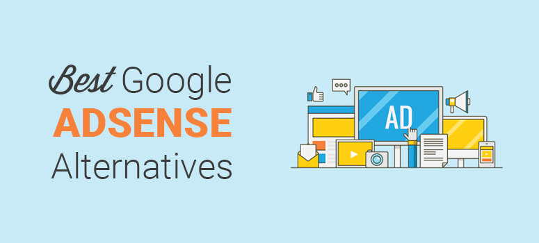 12 Best Adsense Alternatives That You Should Know