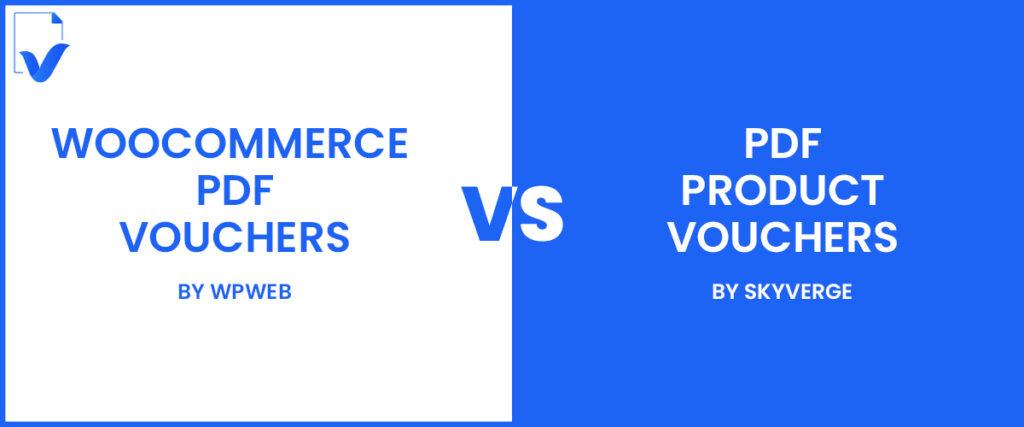 WooCommerce PDF Voucher by WPWeb vs PDF Product Voucher by Skyverge
