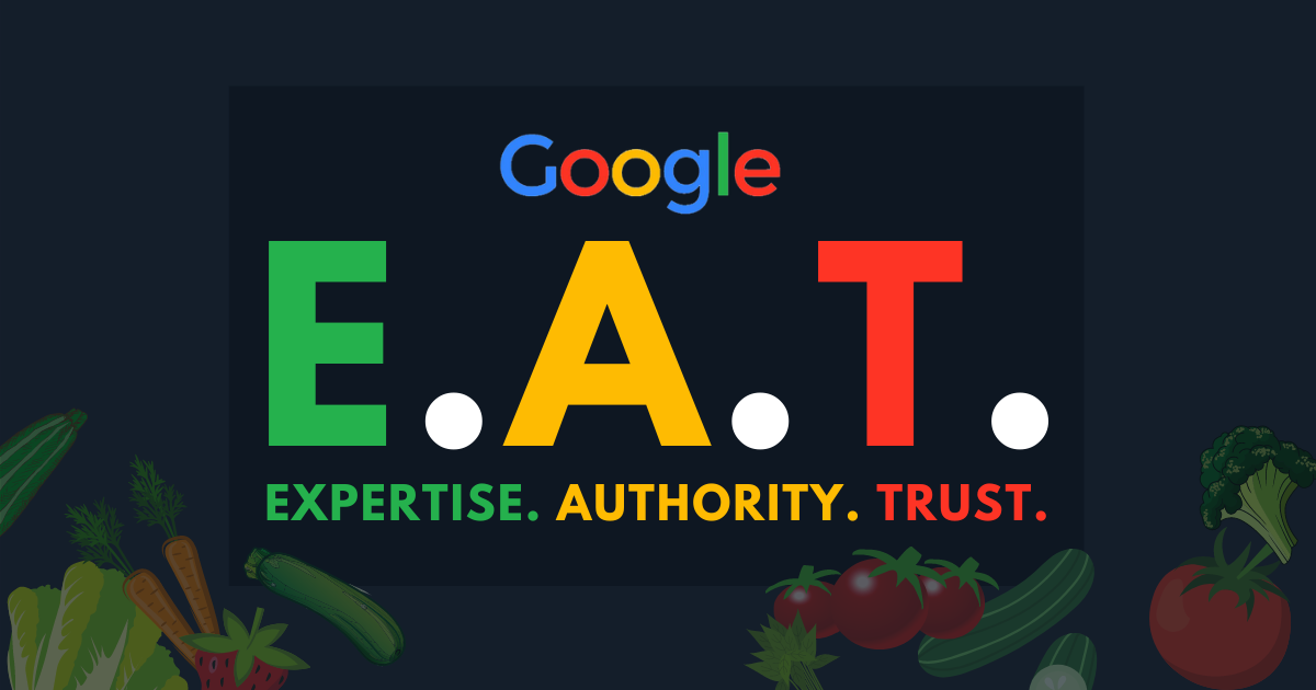What Is E-A-T & How Can You Improve It For Google?