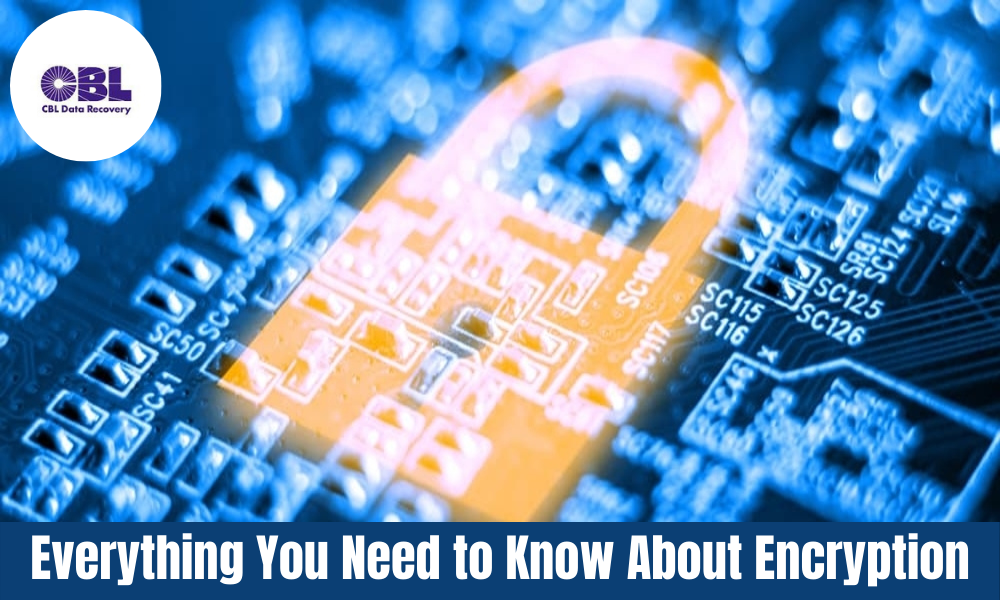 Everything You Need to Know About Encryption