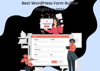 5 Best WordPress Form Builder Plugins in 2021