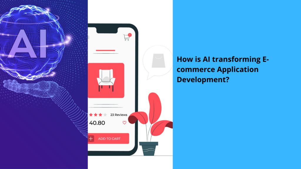 AI Transforms eCommerce Application Development