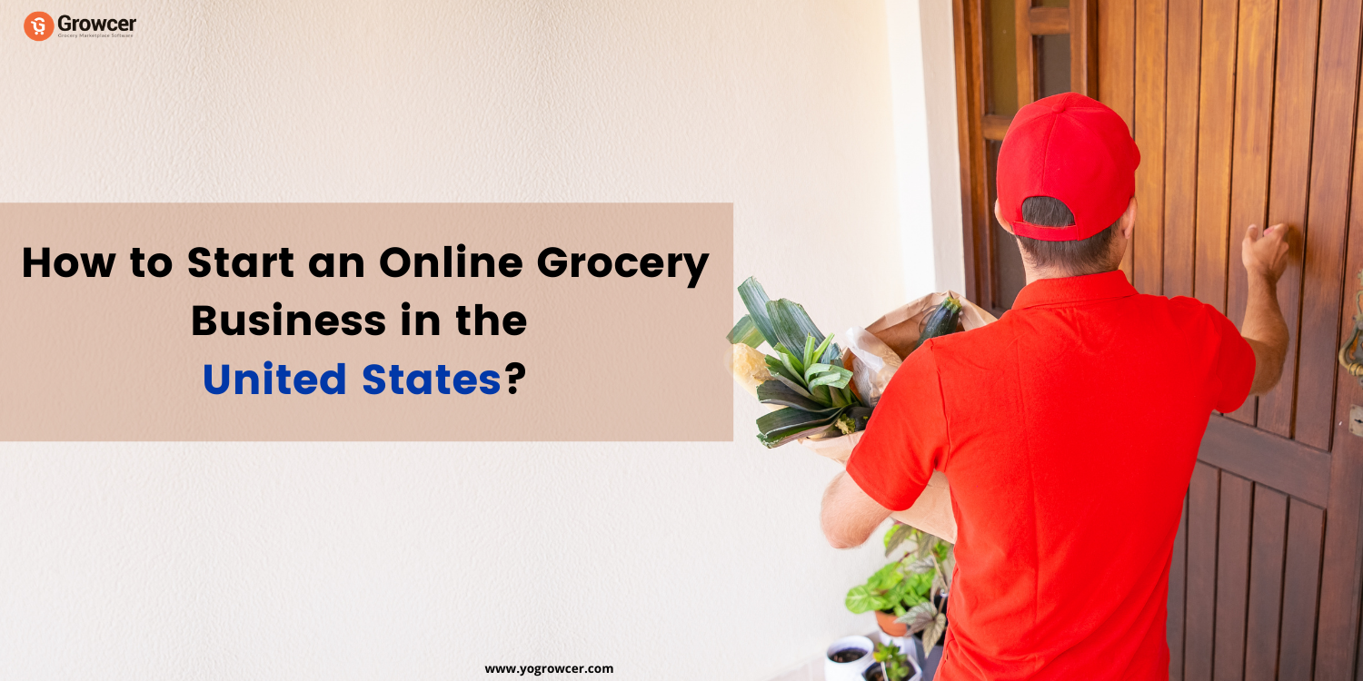How to Start Your own Grocery Delivery Business