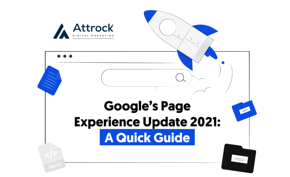 Google's Page Experience Update 2021: Are You Prepared for It?