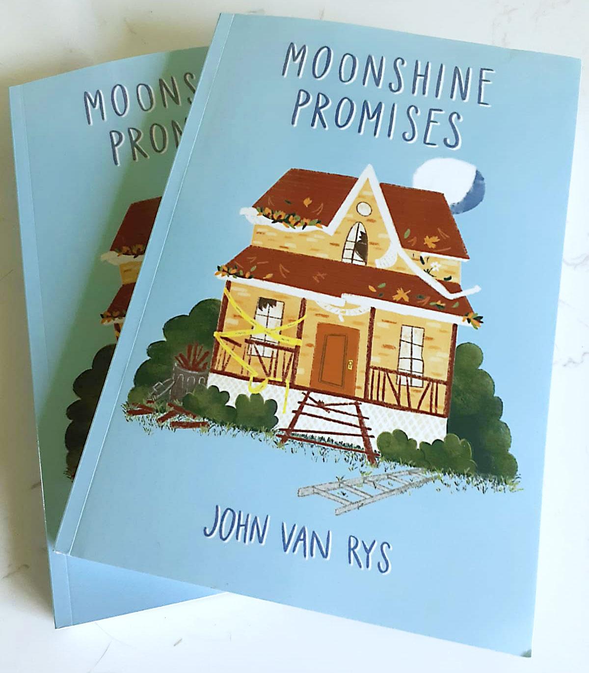Author Copies of John Van Rys's novel Moonshine Promises
