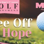 'TEE OFF FOR HOPE' Golf Tournament