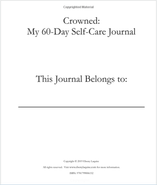 Crowned: 60 Day Self-Care Journal