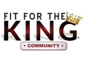 Fit For The King Community