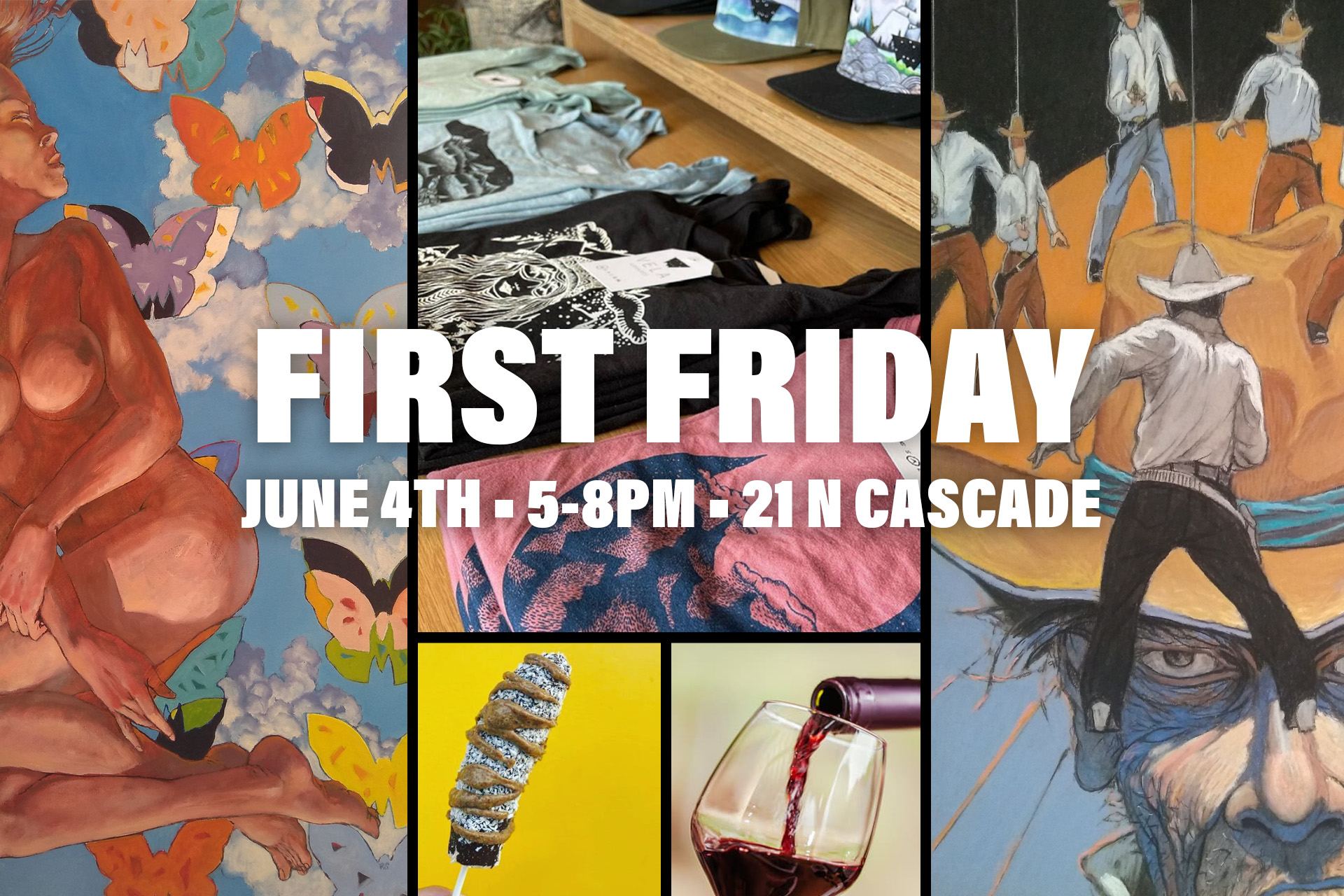 first friday art show june 4th 2021 with rich sprankle vela apparel brrrnana and wine