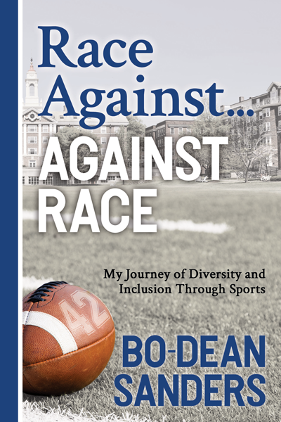 Race Against... Against Race by Bo-Dean Sanders