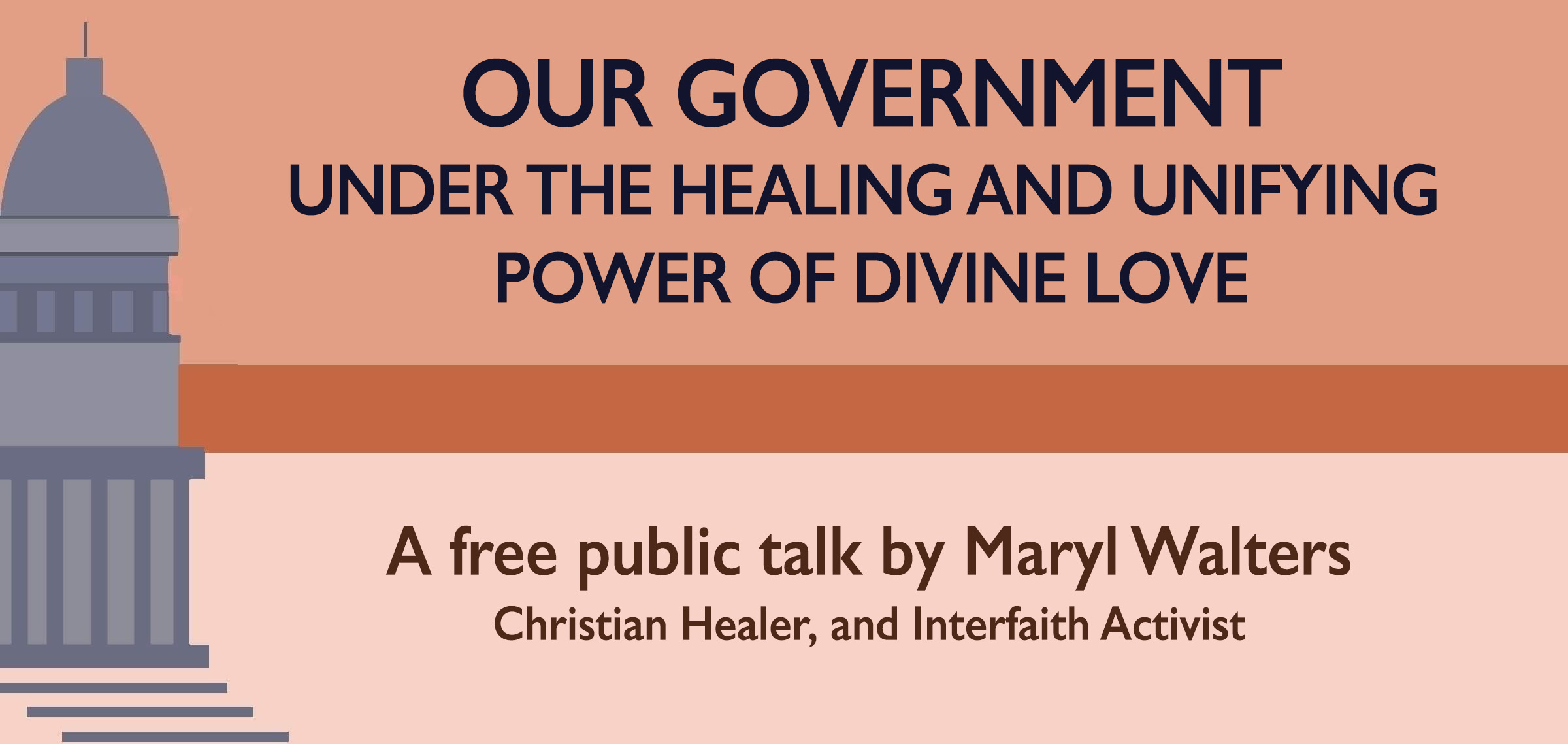 Lecture: Our Government, Under the Healing and Unifying Power of Divine Love