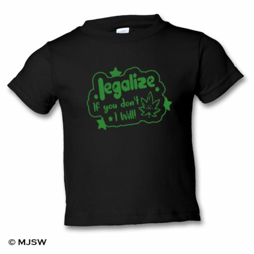 Legalize Toddler Tee Black