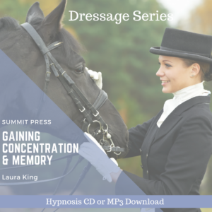 Gaining Concentration & Memory Dressage