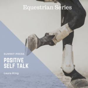 Positive Self Talk For The Equestrian Script