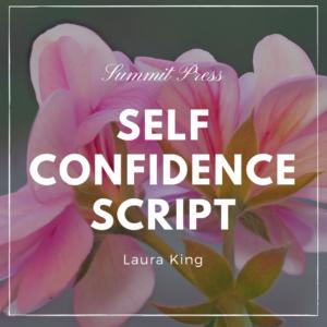 Self Confidence Script