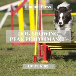 Peak Performance Dog Showing