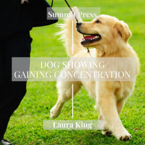 Gaining Concentration Dog Showing Hypnosis MP3 or CD