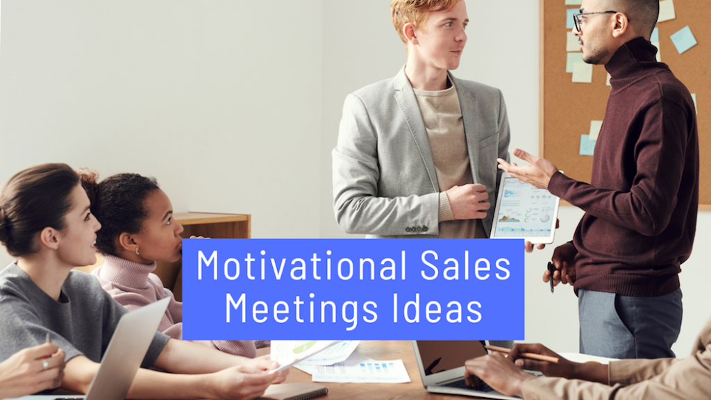 Motivational Sales Meetings Ideas