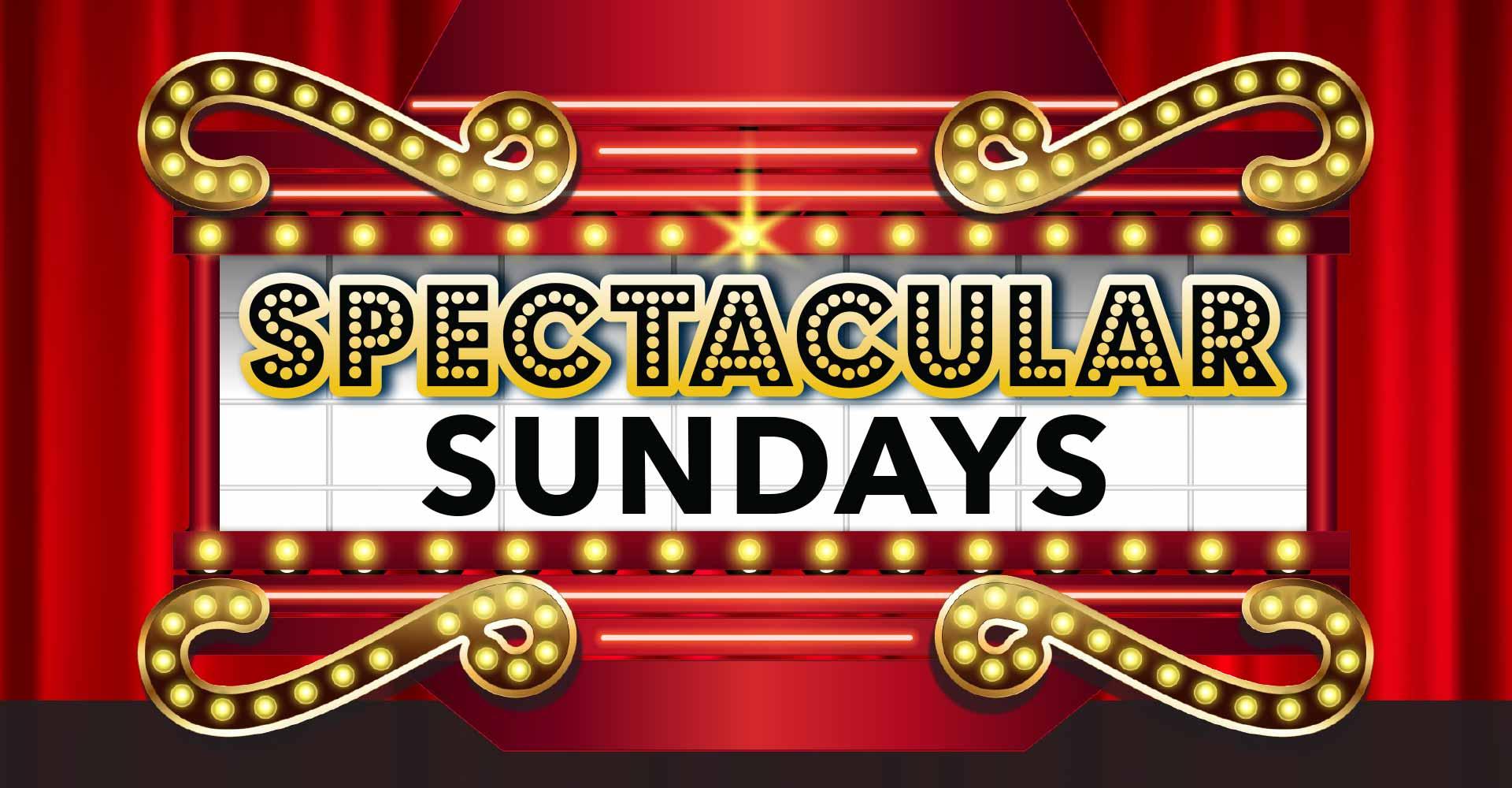 Spectacular Sundays