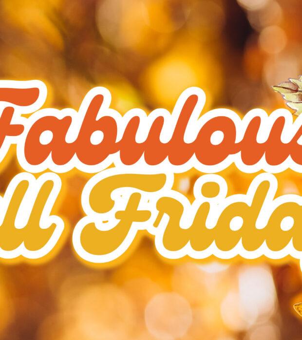 fabulous-fall-fridays