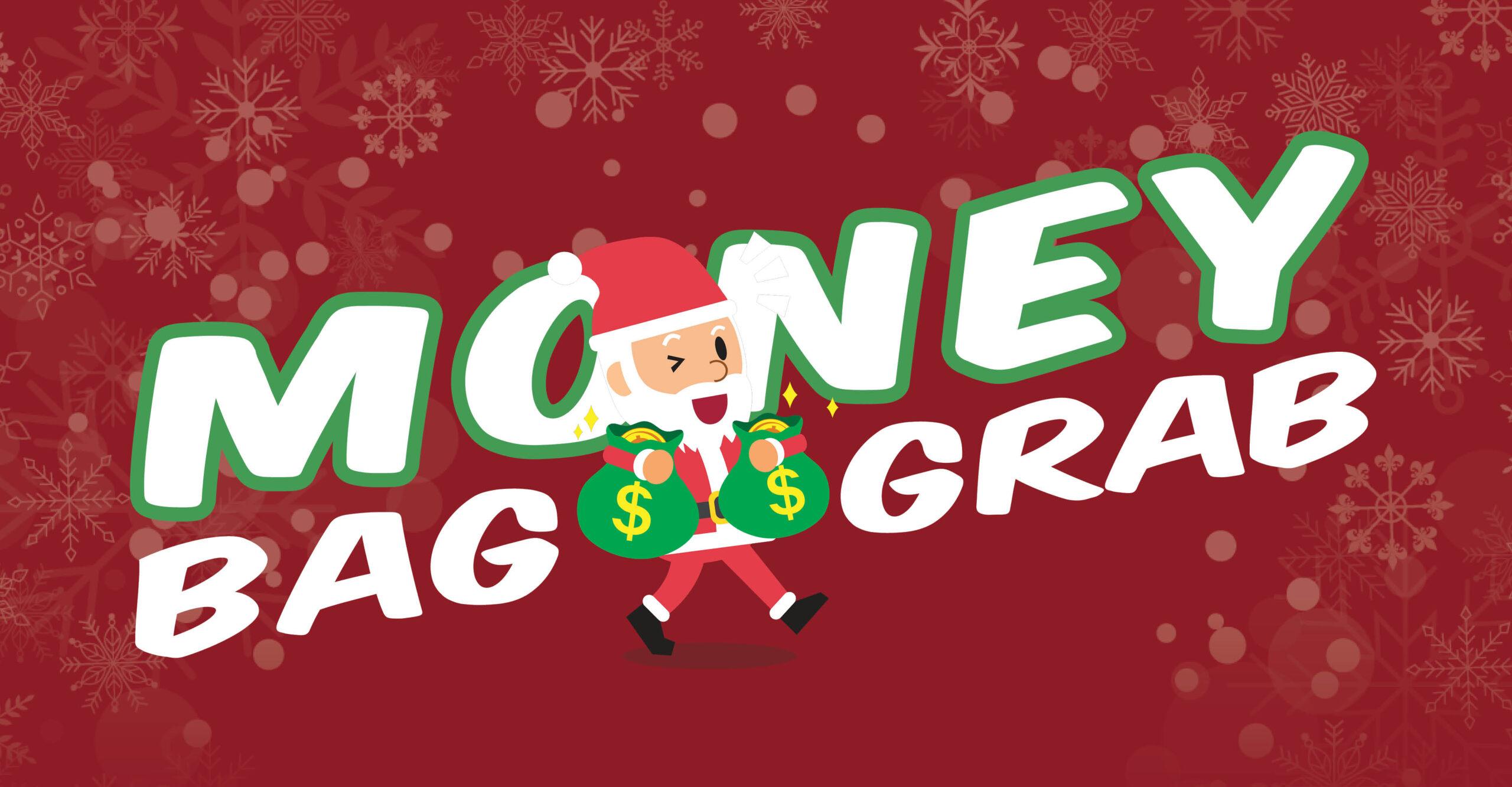 Money Bag Grab