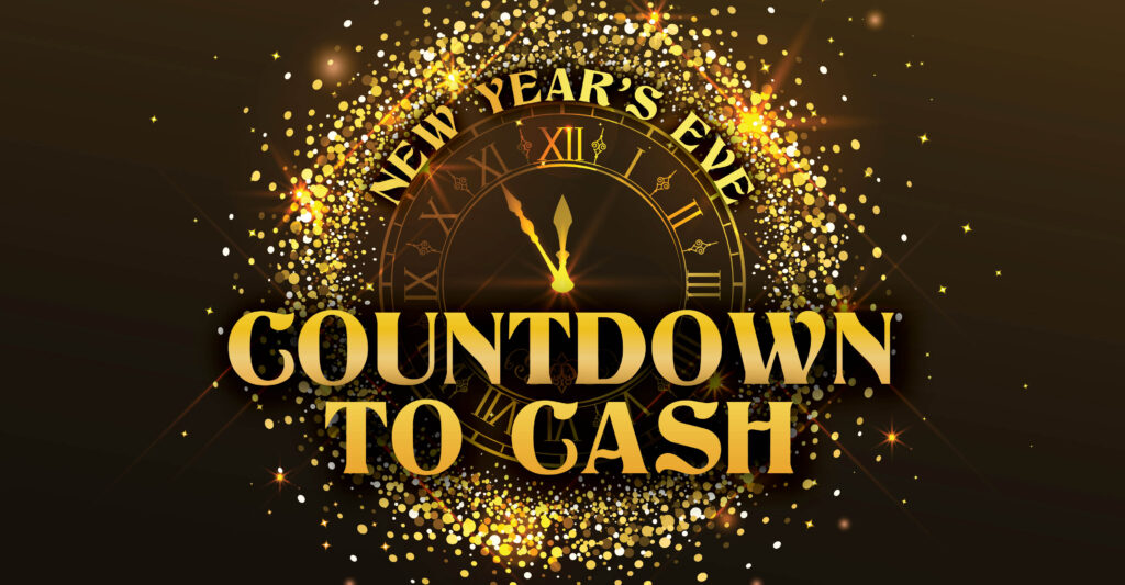New Year's Eve Countdown to Cash
