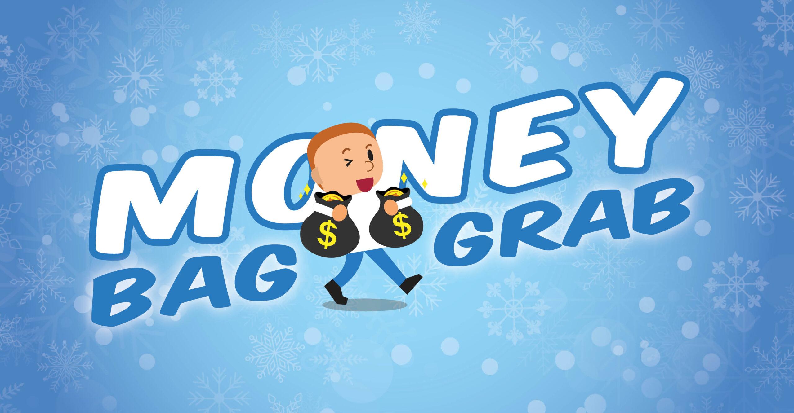 January Money Bag Grab