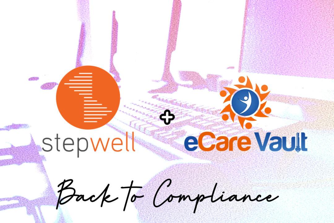 Stepwell + eCare Vault