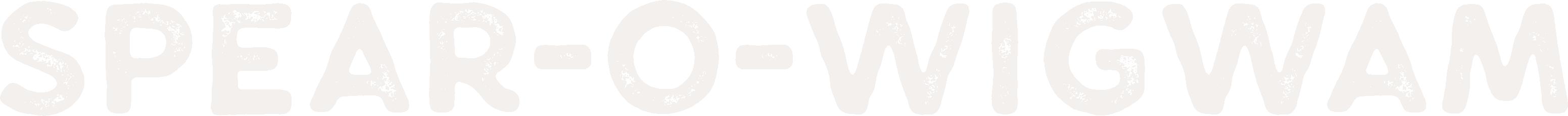 Spear-O-Wigwam