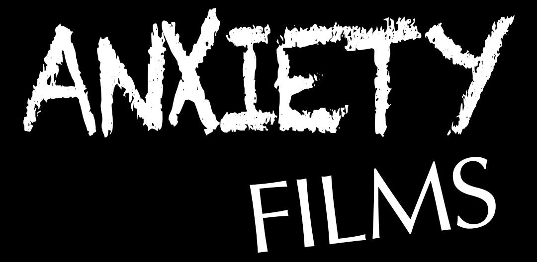 Anxiety Films
