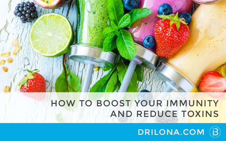 How to boost your immunity and reduce toxins